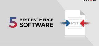 5 Best PST Merge Software