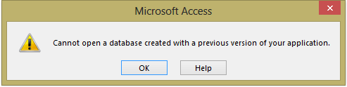 Cannot Open a Database Created With Previous Version Error