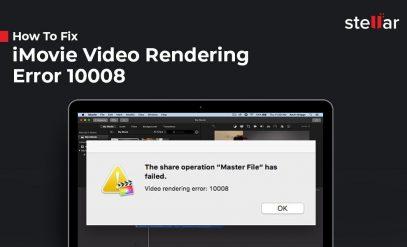 How to Fix iMovie Video Rendering Error 10008