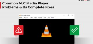 Common VLC Media Player Problems and Its Complete Fixes
