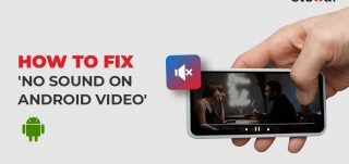 How to Fix 'No sound on Android video' Error