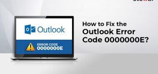 How to Fix the Outlook Error Code 0000000E
