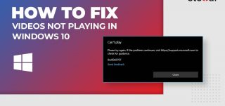 """How to fix """"videos not playing in Windows 10"""""""