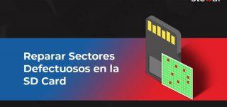 Reparar Sectores Defectuosos en la SD Card