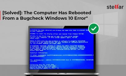 The Computer Has Rebooted From a Bugcheck windows 10