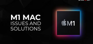 M1 Mac Issue and Solutions