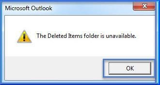 The Deleted Items folder is unavailable