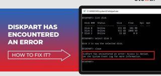 DiskPart Has Encountered an Error