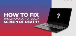 fix lenovo laptop black screen issue