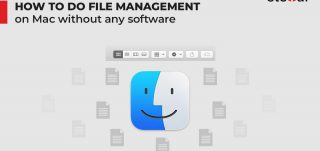 How to do File Management on Mac