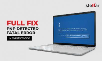 PNP detected fatal Error on Windows 10