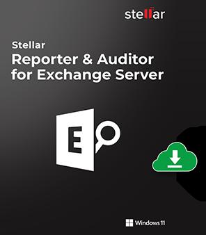 Stellar Reporter & Auditor for Exchange Server