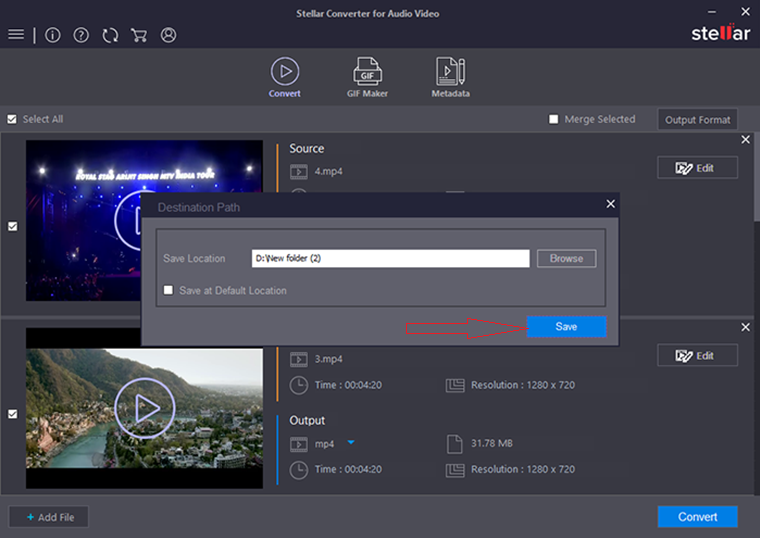 Stellar Audio Video Converter - Save your Select Location