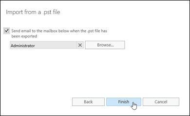 In the Import from a .pst file wizard in the EAC, select whether to receive notification messages.