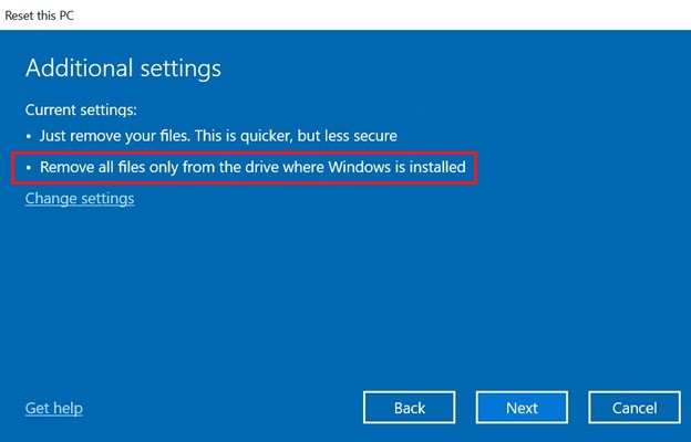 Select Remove all Files from the Windows Drive