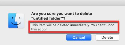 Delete Immediately mac